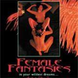 Female Fantasies DVD Review
