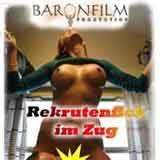 Rekrutenfick im Zug DVD Baronfilm