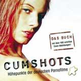 Cumshots – Höhepunkte der deutschen Pornofilme Buch Rezension