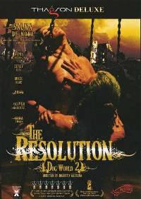 The Resolution - Dogworld 2