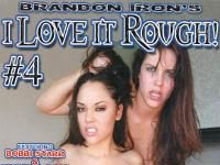 I love it rough 4 dvd Cover von brandon iron
