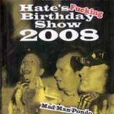 Hate's Fucking Birthday Show 2008 DVD Filmkritik