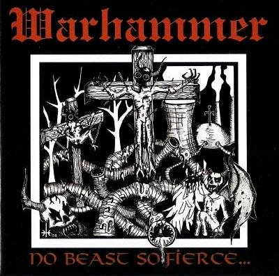 """Warhammer """"No Beast so Fierce"""" CD Cover"""