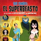 Rob Zombies El Superbeasto DVD