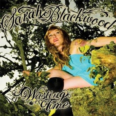Sarah Blackwood Wasting Time CD Cover