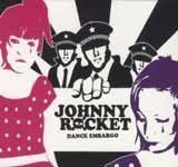 Johnny Rocket - Dance Embargo CD Review