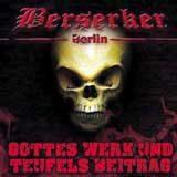 Berserker - Gottes Werk und Teufels Beitrag CD Review