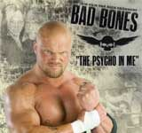 "Bad Bones ""The Psycho in me"" DVD"