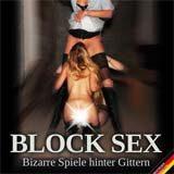 Block Sex - Bizarre Spiele hinter Gittern DVD Review