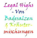 Legal Highs: Badesalze und Kru00e4utermischungen