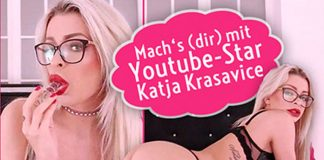Katja Krasavice stellt 1. unszensiertes Masturbations-Video online